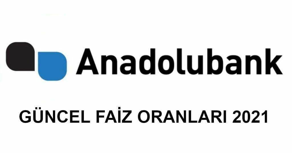 anadolu bankası faizleri